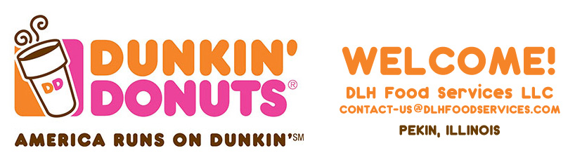 Dunkin Donuts Franchise DLH Food Services